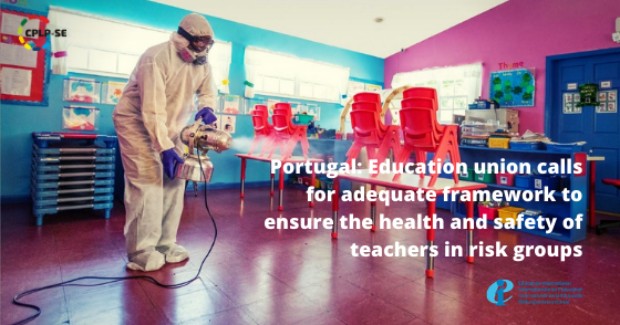 Portugal: Education union calls for adequate framework to ensure the health and safety of teachers in risk groups